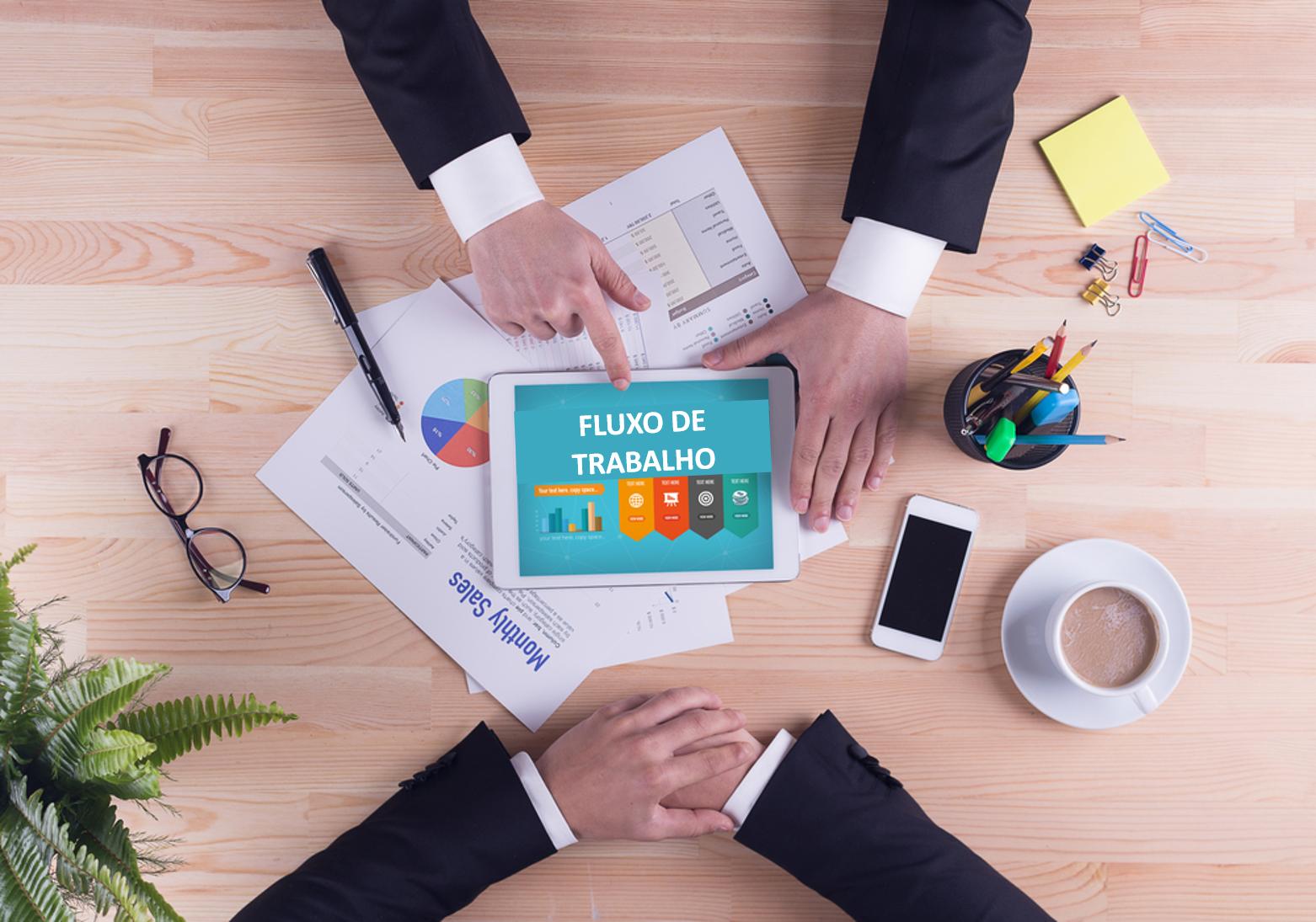 A Importância da Gestão de seus Processos de Negócios através de Fluxos de Trabalho